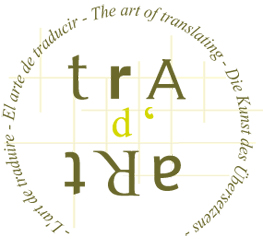 - L'art de traduire - El arte de traducir - The art of translating - Die Kunst des Übersetzens -